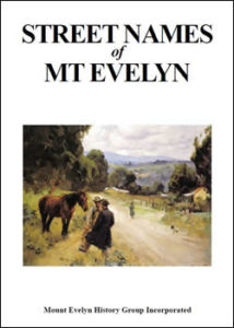Street names of Mt Evelyn
